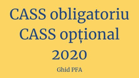 CASS obligatoriu si CASS optional in 2020